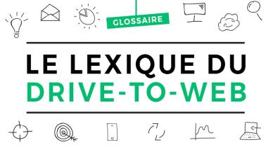 Lexique Drive-to-Web